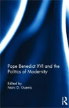 Pope Benedict XVI and the Politics of Modernity